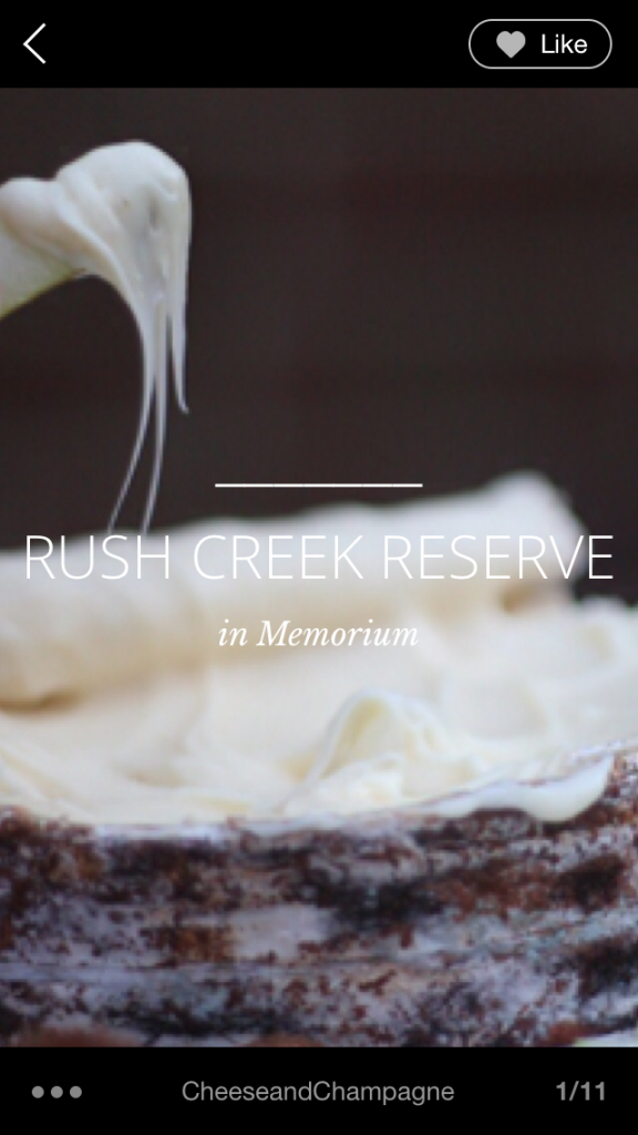 Rush Creek Reserve, in memorium | cheeseandchampagne.com